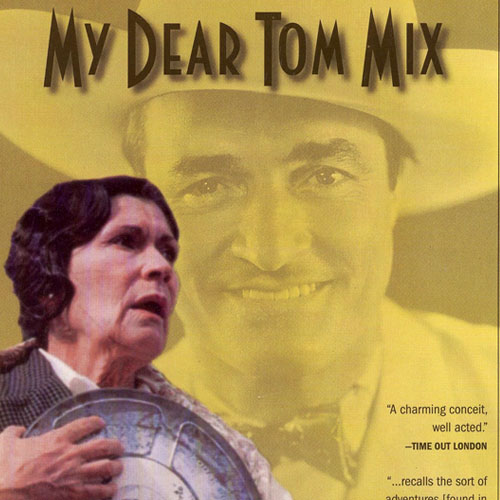 Mi querido Tom Mix